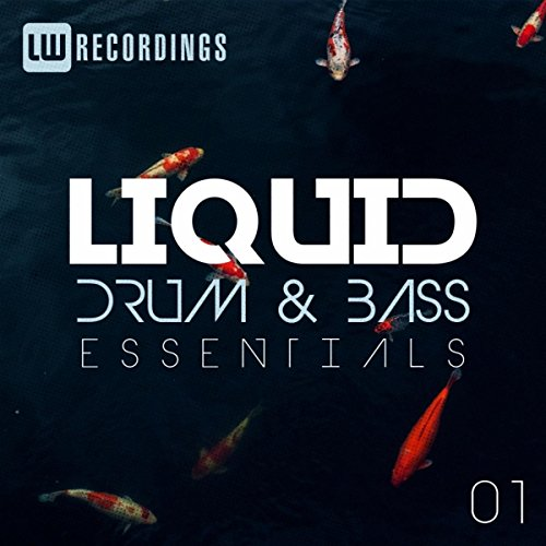 Liquid Drum & Bass Essentials, Vol. 01