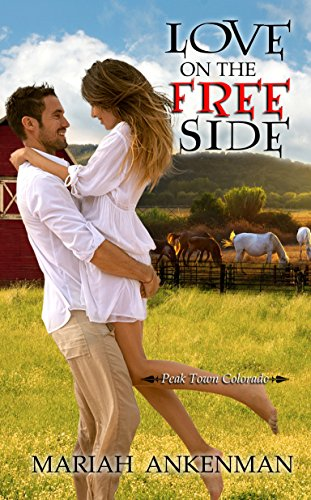Book: Love on the Free Side by Mariah Ankenman
