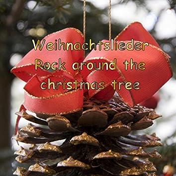 Weihnachtslieder - Rock Around the Christmas Tree