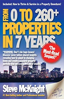 From 0 to 260+ Properties in 7 Years by [Steve McKnight]