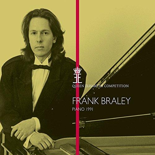 Frank Braley - Piano 1991 - Queen Elisabeth Comp