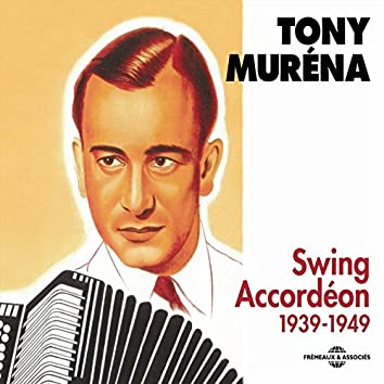 Swing Accordéon 1939-1949
