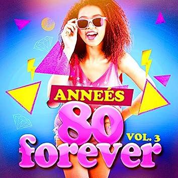 Années 80 Forever, Vol. 3 (Le meilleur des tubes)