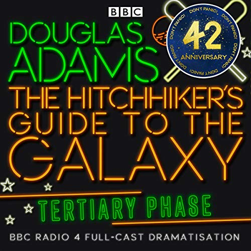 The Hitchhiker's Guide to the Galaxy, The Tertiary Phase (Dramatized)  By  cover art