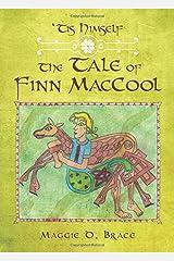 'Tis Himself: The Tale of Finn MacCool Paperback