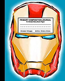 Primary Composition Journal K-2 Grade Story Book Paper: Cute and cool Super Hero Iron Avenger Design for Boys and Girls, Picture drawing and Dash Mid Line hand writing paper
