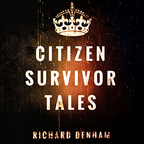 Citizen Survivor Tales audiobook cover art