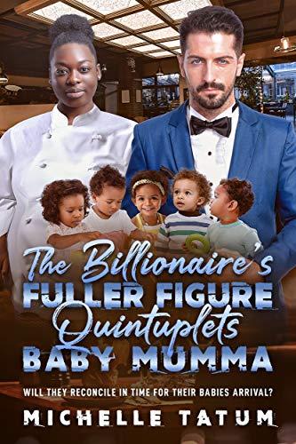 The Billionaire's Fuller Figure Quintuplets Baby Mumma: BWWM, Quintuplets, BBW, Plus Size, Pregnancy, Billionaire Romance (BWWM Romance Book 1) (English Edition)