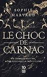 Le choc de Carnac par Marvaud