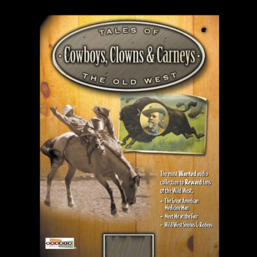 Cowboys, Clowns & Carnies audiobook cover art