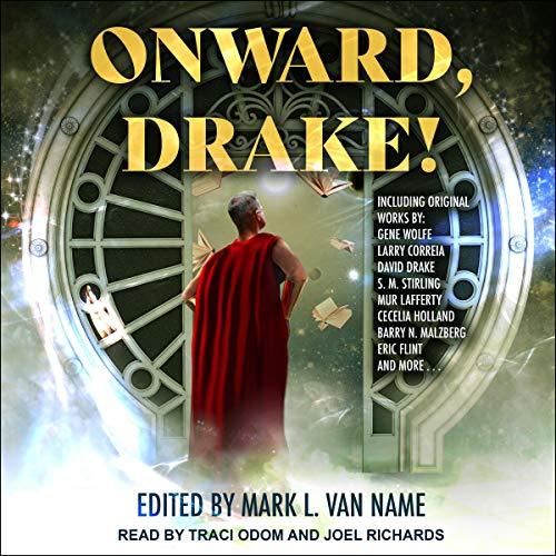 Onward, Drake! Audiobook By Mark L. Van Name - editor cover art