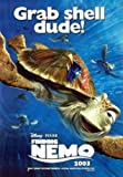 Findet Nemo (Grab Shell Dude), Poster 97 x 68 cm