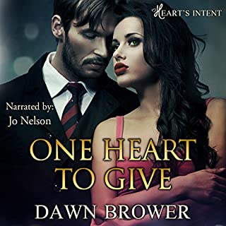 One Heart to Give     Heart's Intent, Book 1              By:                                                                                                                                 Dawn Brower                               Narrated by:                                                                                                                                 Jo Nelson                      Length: 5 hrs and 14 mins     13 ratings     Overall 4.5