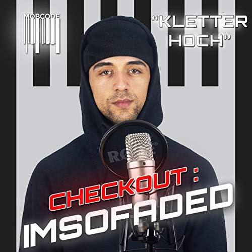 Mobcode and Imsofaded
