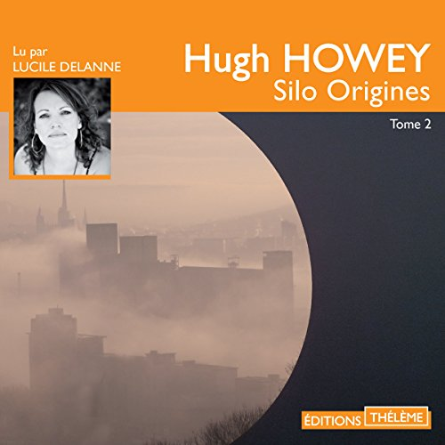 Silo Origines audiobook cover art