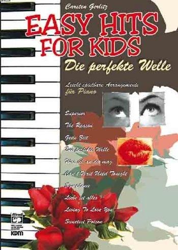 EASY HITS for Kids - Die perfekte Welle - mit Bleistift -- 10 leicht spielbare Arrangements für Klavier aktueller deutscher Hits u.a. von SILBERMOND und JULI, herausgegeben von Carsten Gerlitz (Noten/sheet music)