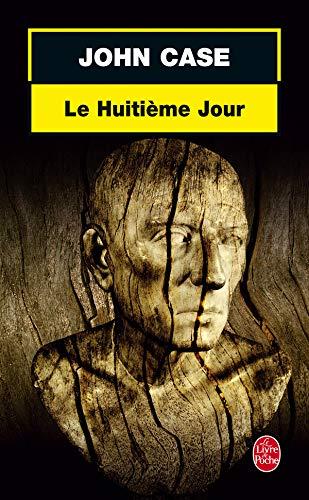 Le Huitieme Jour (Ldp Thrillers)