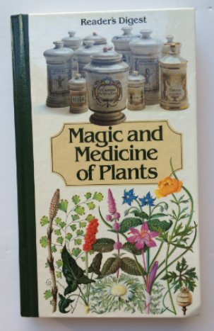 Reader's Digest Magic and Medicine of Plants