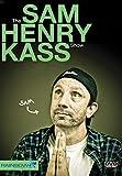 The Sam Henry Kass Show