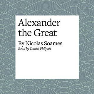 Alexander the Great                   De :                                                                                                                                 Nicolas Soames                               Lu par :                                                                                                                                 Daniel Philpott                      Durée : 21 min     Pas de notations     Global 0,0