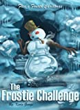 The Frostie Challenge (Flea's Five Christmases Book 4) (English Edition)