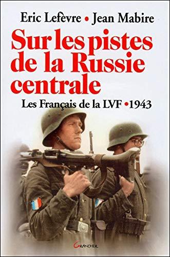 Sur Les Pistes De La Russie Centrale
