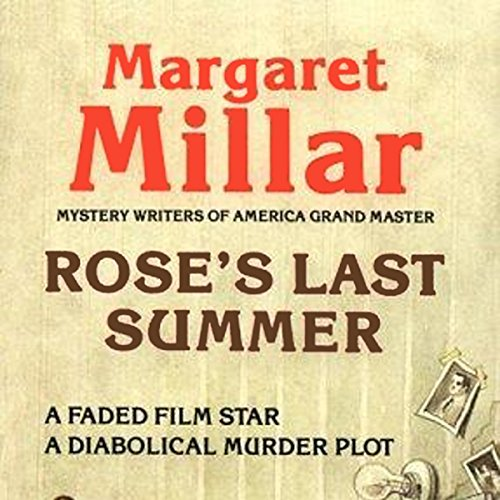 Rose's Last Summer audiobook cover art