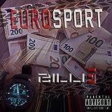 Eurosport [Explicit] (Remastered)