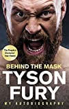 Behind the Mask: My Autobiography (English Edition)...
