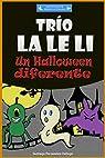 Trío LA LE LI: Un Halloween diferente par Fernández Gallego