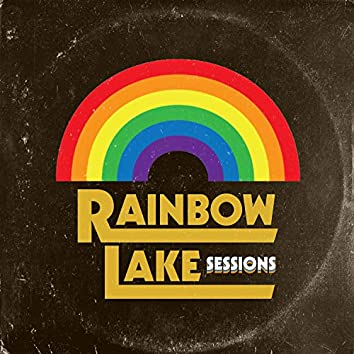 Rainbow Lake Sessions