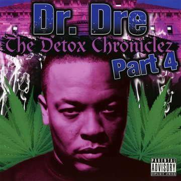The Detox Chroniclez Vol.4