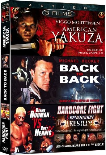 Action : Hardcore Fight, American Yakuza, Back To Back