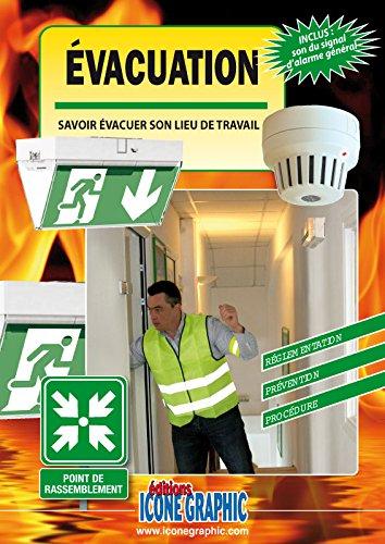 Livre Evacuation : savoir évacuer son lieu de travail