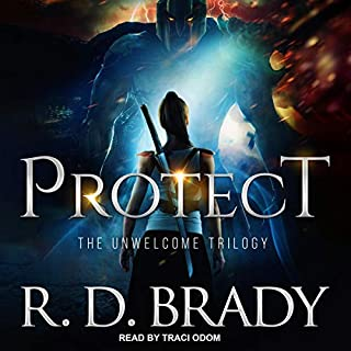 Protect     Unwelcome Trilogy Series, Book 1              By:                                                                                                                                 R.D. Brady                               Narrated by:                                                                                                                                 Traci Odom                      Length: 10 hrs and 24 mins     Not rated yet     Overall 0.0