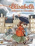 La Chouette d'Athéna - Elisabeth, princesse à Versailles - tome 19