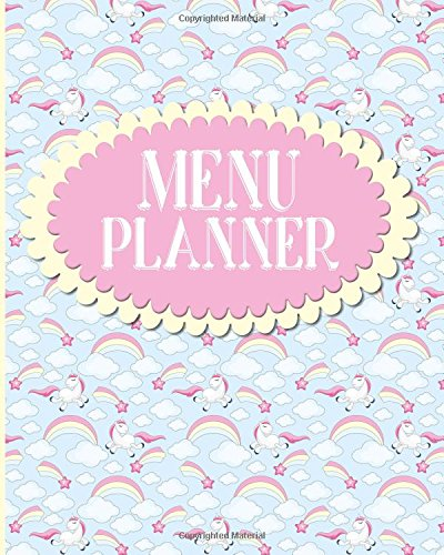 Menu Planner: Family Menu Planner With Shopping list, Notes And Budget - Unicorns Cover: Volume 32