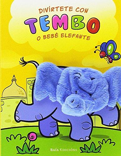 Divírtete con Tembo o bebé elefante (Infantil-Xuvenil)