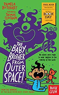 The Baby Brother From Outer Space! World Book Day 2018
