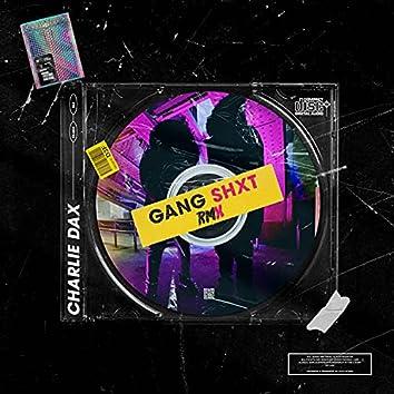 GANGSHXT (feat. MegaMikes) [Remix] (Remix)