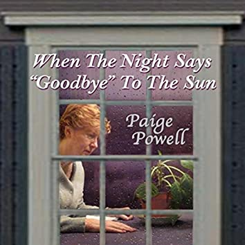 """When the Night Says """"Goodbye"""" to the Sun"""