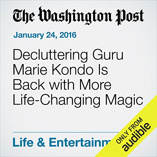 Decluttering Guru Marie Kondo Is Back with More Life-Changing Magic audiobook cover art