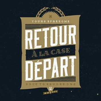Retour À La Case Départ