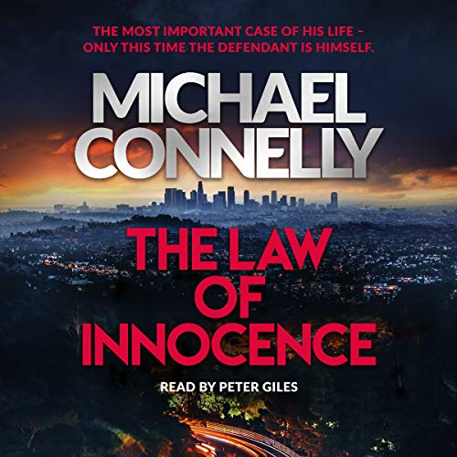 The Law of Innocence: The Brand New Lincoln Lawyer Thriller (Mickey Haller Series, Band 6)
