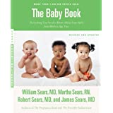 The Baby Book, Revised Edition: Everything You Need to Know About Your Baby from Birth to Age Two (English Edition)