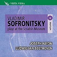 Haydn. Beethoven - Vladimir Sofronitsky at the Scriabin Museum, vol. 4