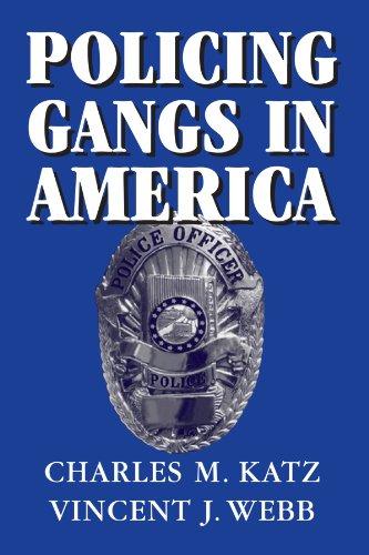 Policing Gangs in America (Cambridge Studies in Criminology)