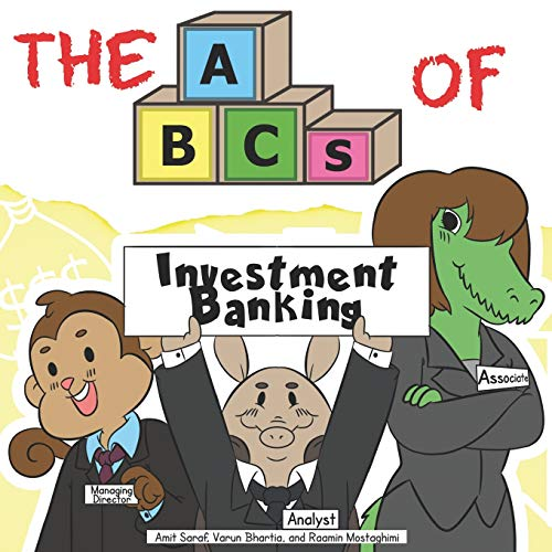 The ABCs of Investment Banking (Very Young Professionals)