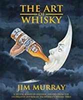 The Art of Whisky
