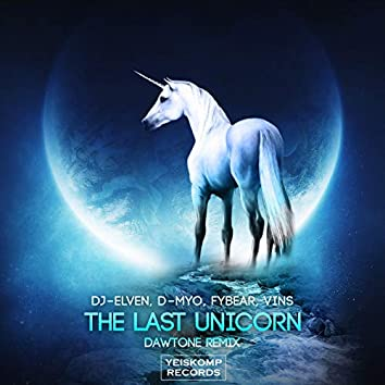 The Last Unicorn (DaWTone Remix)